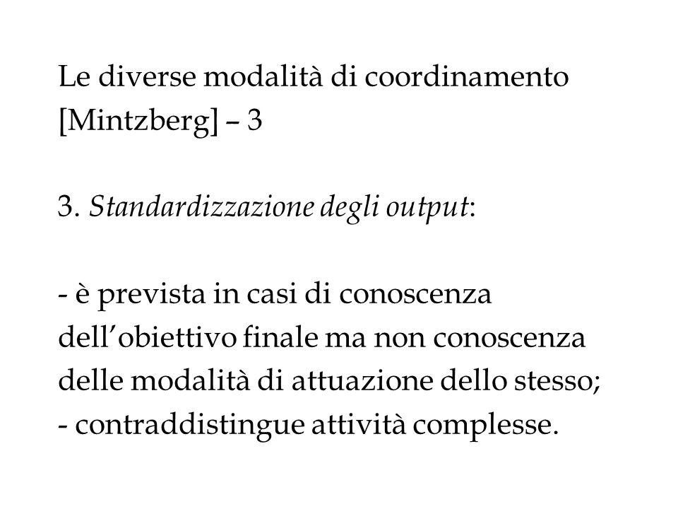 Le diverse modalità di coordinamento [Mintzberg] – 3 3